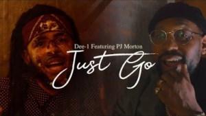 Dee-1 ft PJ Morton – Just Go